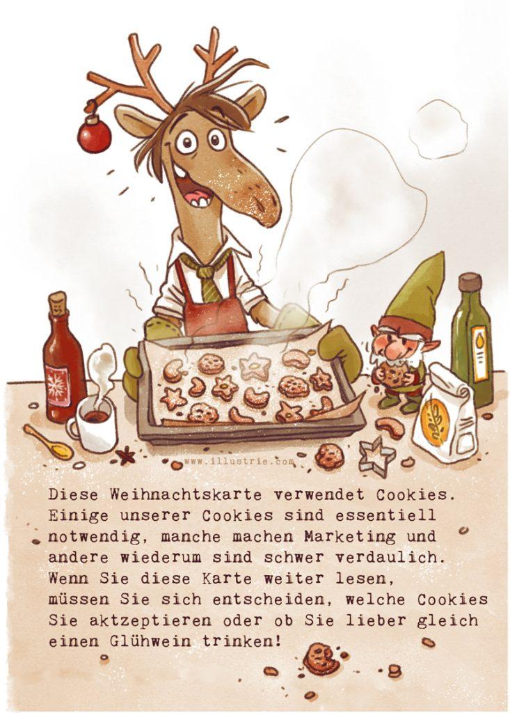 Illustration: Cartoonfigur Sven Elch reicht ein Backblech mit selbst gebackenen Keksen, neben ihm eine Flasche Glühwein, Text darunter: Diese Weihnachtskarte verwendet Cookies. Einige unserer Cookies sind essentiell notwenig, manche machen Marketing und andere wiederum sind schwer verdaulich. Wenn Sie diese Karte weiterlesen, müssen Sie sich entscheiden, welche Cookies Sie akzeptieren oder ob Sie lieber gleich einen Glühwein trinken!