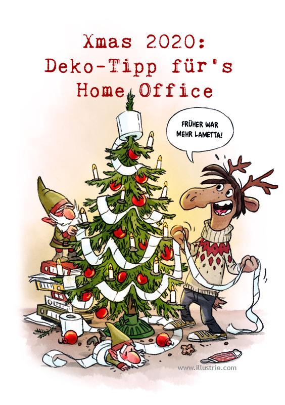 Weihnachtskarte 2020 by Illustrie | Cartoon-Illustration von einem Elch und zwei Wichteln, die einen Weihnachtsbaum mit einer Klopapier-Girlande schmücken: Früher war mehr Lametta! . Illustration, Zeichnung, sketch, drawing, Loriot-Zitat, xmas, Weihnachten, xmas card, Weihnachtscartoon, Corona-Cartoon, lustig, funny, lol, humor, Deko, decoration, home office, Weihnachtsbaum, Wichtel, Rentier, Sven Elch, Kerzen, schmücken, Klopapier, Norwegerpulli, Covid-19-Gag, Christbaumschmuck, Trend, Weihnachtszeit, Advent, Tannenbaum, Loriot-Zitat