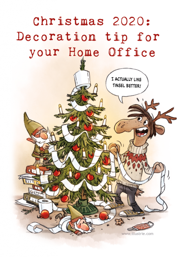 Christmas card 2020 by Illustrie | Cartoon illustration of a moose and two gnomes decorating a Christmas tree with a toilet paper garland: There used to be more tinsel! . Illustration, drawing, Zeichnung, sketch, xmas, Weihnachten, Weihnachtskarte, Weihnachtscartoon, Corona-Cartoon, lustig, funny, lol, humor, Deko, decoration, home office, Weihnachtsbaum, Wichtel, Rentier, Sven Elch, Kerzen, schmücken, Klopapier, Norwegerpulli, Covid-19-Gag, Christbaumschmuck, Trend, Weihnachtszeit, Advent, Tannenbaum